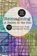 Pdf Reimagining A Raisin in the Sun