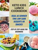 Keto Kids Lunch Cookbook