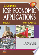 S. Chand's ICSE Economic Application Book I For Class IX