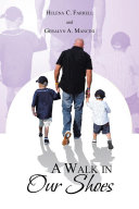 A Walk in Our Shoes