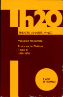 Ecrits Sur Le Theatre Tome Iii 1930-1936