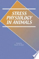Stress Physiology in Animals