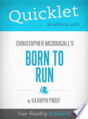 Quicklet on Christopher McDougall s Born to Run Book PDF