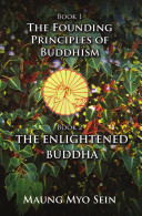 The Founding Principles of Buddhism