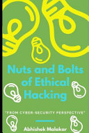 Nuts and Bolts of Ethical Hacking