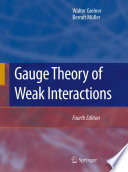 Gauge Theory of Weak Interactions Book