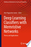 Deep Learning Classifiers with Memristive Networks Book