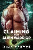 Claiming her Alien Warrior