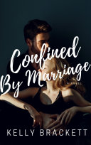 Confined By Marriage