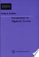 Introduction to Algebraic Curves