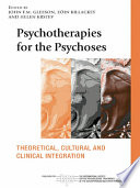 Psychotherapies for the Psychoses
