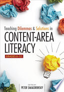 Teaching Dilemmas And Solutions In Content Area Literacy Grades 6 12