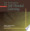 The Sourcebook For Self Directed Learning