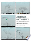Book cover for Animal Internet : nature and the digital revolution
