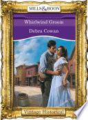 Whirlwind Groom Mills Boon Historical