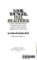 Look Younger  Feel Healthier Book