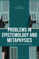 Problems in Epistemology and Metaphysics