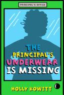 The Principal's Underwear Is Missing Pdf/ePub eBook