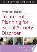 Evidence Based Treatment Planning for Social Anxiety Disorder DVD Workbook Book