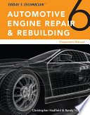 Today's Technician: Automotive Engine Repair & Rebuilding, Classroom Manual and Shop Manual