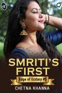 Smriti's First