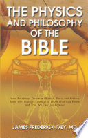 The Physics And Philosophy Of The Bible Book PDF