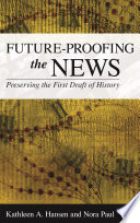 Future Proofing the News