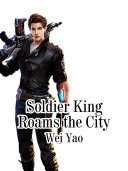 Soldier King Roams the City