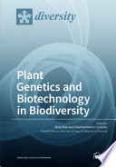 Plant Genetics and Biotechnology in Biodiversity