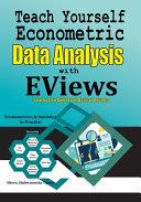 Teach Yourself Econometric Data Analysis with EViews
