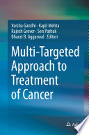 Multi Targeted Approach to Treatment of Cancer Book