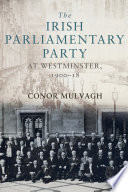 The Irish Parliamentary Party at Westminster  1900   18
