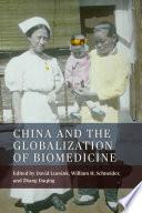 China and the Globalization of Biomedicine