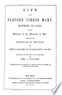 Life of the Blessed Virgin Mary, Mother of God Pdf/ePub eBook