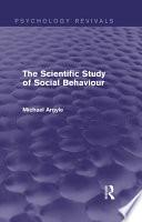 The Scientific Study of Social Behaviour  Psychology Revivals