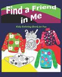 Find a Friend in Me