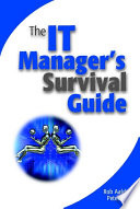 The IT Manager s Survival Guide