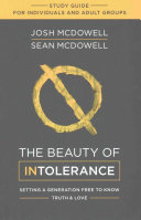 The Beauty of Intolerance Study Guide Book