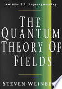 The quantum theory of fields /