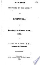 A charge delivered to the clergy of Bermuda ... 1858