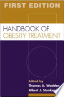 """Handbook of Obesity Treatment"" by Thomas A. Wadden, Albert J. Stunkard"