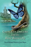 Castle of Dreams and the Blue Butterfly
