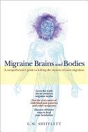 Migraine Brains and Bodies