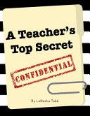 A Teacher s Top Secret
