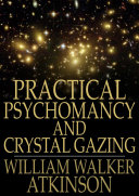 Pdf Practical Psychomancy and Crystal Gazing Telecharger