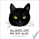 All Black Cats are Not Alike