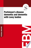 Parkinson's disease dementia and dementia with Lewy bodies