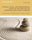 Ethical Legal And Professional Issues In The Practice Of Marriage And Family Therapy Updated 5e Book