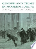 Gender And Crime In Modern Europe