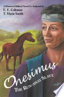 Onesimus The Run away Slave